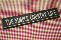 "Rustic Primitive Country Wood Message Block  ""The Simple Country Life"" handmade"