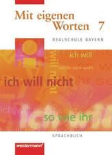 Mit eigenen Worten. Sprachbuch für Realschule Bayern: Mit eigenen Worten - Sprac