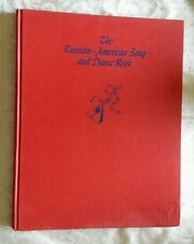 """""""THE RUSSIAN AMERICAN SONG AND DANCE BOOK"""" 1947 FOLK DANCE STEPS COSTUMES MUSIC"""