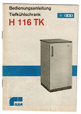 Eine Bedienungsanleitung für Tiefkühlschrank H 116 TK,  DDR-Produkt