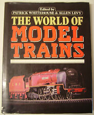 MODEL TRAINS, THE WORLD OF by P WHITEHOUSE  Toy Trains Hobbies large h/c d/j