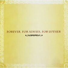 Forever For Always For Luther (2004, CD NEUF)