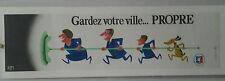 AFFICHE ORIGINALE ANCIENNE GARDEZ VOTRE VILLE PROPRE PARIS  PIEM