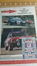 DÉCALS  1/43 réf 665 Peugeot 505 Laurent Corse 1980