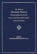 Las obras de Monsieur Noverre traducidos del francés: Noverre, su..
