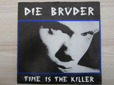Single /  Die Brüder ‎– Time Is The Killer / AUSTRIA / RAR / 1989 / Indie Rock /
