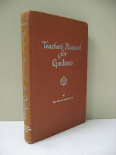 Teachers Manual for Guidance Book 3 Religion Essentials Series Austin Schmidt