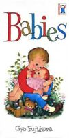 Babies, Hardcover by Fujikawa, Gyo, Brand New, Free shipping in the US