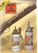 GAZETTE DES ARMES N°115 SABRE DE 1767 PR LES DRAGONS / MAUSER MOD. 1871 /MALACCA
