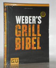 WEBERS GRILLBIBEL   Schritt für Schritt zum Grillexperten   Weber's Grill Bibel