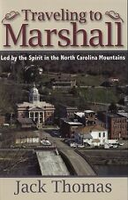 Traveling to Marshall Led by Spirit in the NC Mountains Madison North Carolina