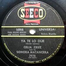 CELIA CRUZ Sonora Matancera 78 CARMELOS / YA TE LO DIJE Seeco label BOLERO Mambo