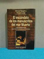 LIBRO - EL ESCANDALO DE LOS MANUSCRITOS DEL MAR MUERTO - MICHAEL B. Y RICHARD L.