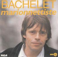 """Pierre Bachelet 7"""" Marionnettiste - France"""