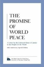 The Promise of World Peace: A Letter by the Universal House of Justice to the Pe