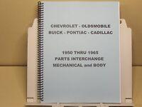 1950-1965 Parts Interchange Manual Chevy Pontiac Oldsmobile Cadillac Buick book