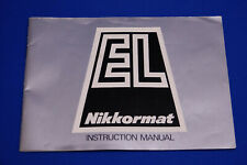 Nikkormat EL Instruction book  (H)