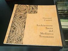 GIOVANNI CORRIERI - ARCHITETTURA SACRA DEL MEDIOEVO TERAMANO TERAMO 1968 S/L-11