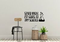 Stand Back Im Going To Try Science Inspired Funny Wall Art Decal Vinyl Sticker