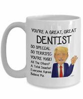 Trump Dentist Mug For Dentist Gifts For Dentist Coffee Mug Funny Donald Trump