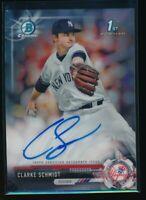 CLARKE SCHMIDT 1st 2017 Bowman Chrome Autograph Yankees Prospect Rookie Card RC