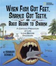 When Fish Got Feet, Sharks Got Teeth, and Bugs Began to Swarm: A Cartoon Prehist