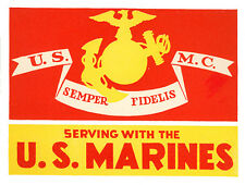 USMC MARINE CORPS SEMPER FI SERVING WITH THE MARINES BUMPER STICKER DECAL