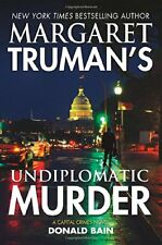 Margaret Trumans Undiplomatic Murder: A Capital C