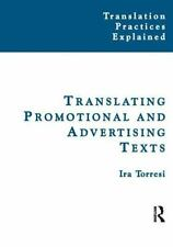 TRANSLATING PROMOTIONAL AND ADVERTISING TEXTS - TORRESI, IRA - NEW PAPERBACK BOO