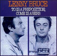 scathing Lenny Bruce CD To is a Preposition; Come is a Verb  UPC: 035828301923