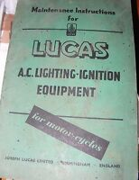 MAINTENANCE INSTRUCTIONS FOR LUCAS A.C LIGHTING - IGNITION EQUIPMENT