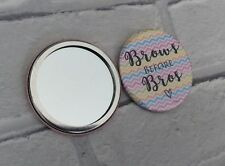 Pocket Compact Make Up Quote Mirror: Brows Before Bros (Bridesmaid Friend Gift)