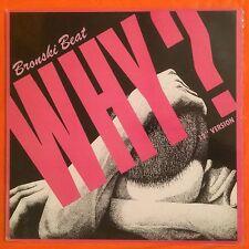 "BRONSKI BEAT - Why? - 12"" Single (Vinyl) MCA23538"