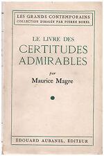 MAGRE Maurice - LE LIVRE DES CERTITUDES ADMIRABLES - 1940