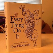 Every Thing on It by Shel Silverstein (2011, Hardcover) First Edition