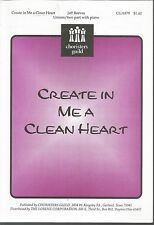 Create In Me A Clean Heart Jeff Reeves Sheet Music 2000