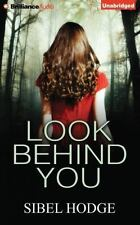 Look Behind You by Sibel Hodge (2014, CD, Unabridged)