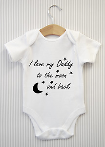 I love my Daddy to the moon & back Babygrow Baby Grow Top Vest Shower Gift