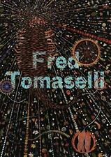 Fred Tomaselli by Berry, I., Zuckerman Jacobson, H.