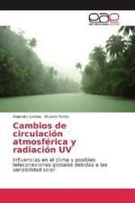Cambios de circulación atmosférica y radiación UV Influencias en el clim 3794