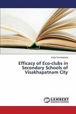 Efficacy of Eco-clubs in Secondary Schools of Visakhapatnam City by Koda New,,
