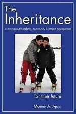 The Inheritance by Mounir Ajam (2010, Paperback)