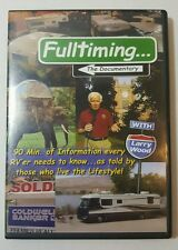 Fulltiming The Documentary 90 Mins. of Information Every RV'er Needs to Know DVD