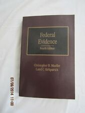 Federal Evidence 4th Edition Volume 6 by Christopher B. Mueller & L. Kirk 2013