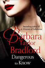 Dangerous to Know by Bradford, Barbara Taylor