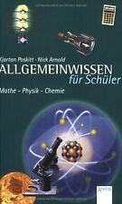 Allgemeinwissen für Schüler. Mathe - Physik - Chemie von... | Buch | Zustand gut