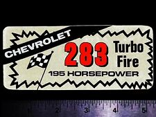 283 Turbo-Fire 195 HP Chevy V8 Engine - Original Vintage Racing Decal/Sticker