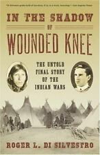 In The Shadow of Wounded Knee: The Untold Final Story of the Indian-ExLibrary