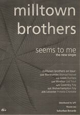 19/5/90Pgn34 Advert: Milltown Brothers New Single seems To Me & Tour 7x5