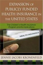 Expansion of Publicly Funded Health Insurance in the United States: The Child...